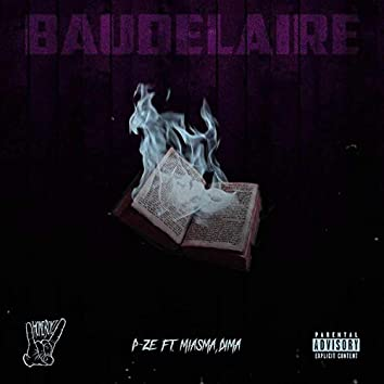 Baudelaire (feat. Miasma & Dima)