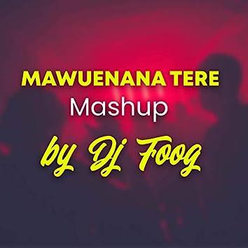 Mawuenana Téré Mashup (Remix)