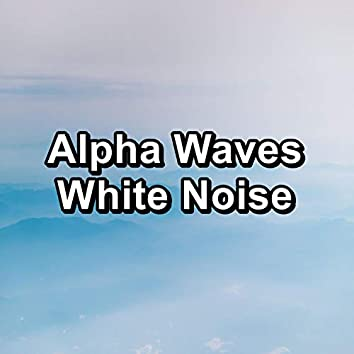 Alpha Waves White Noise