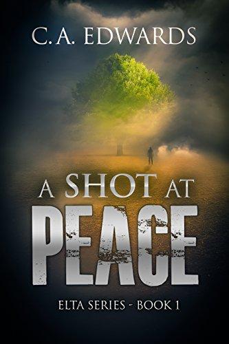 A Shot at Peace (Elta Series Book 1)