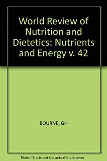 Nutrients and Energy (World Review of Nutrition and Dietetics, Vol. 42)