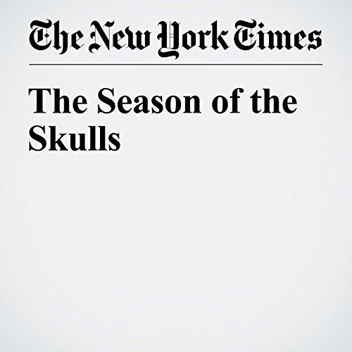 The Season of the Skulls audiobook cover art