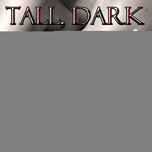 Tall, Dark & Lonely audiobook cover art