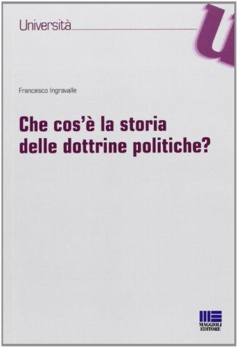 Che cos'è la storia delle dottrine politiche?