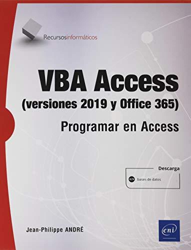VBA Access (versión 2019 y Office 365) - Programar en Access