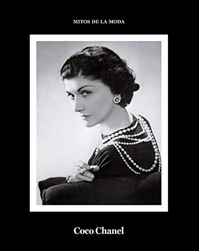 Coco Chanel.: Mitos de la moda. (libros de Autor.)