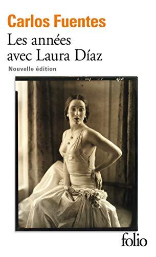 Les années avec Laura Díaz (French Edition)