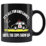 DKISEE - Tazza da caffè in ceramica con scritta 'It's all Fun and Games Until The Cops Show U', 325 ml