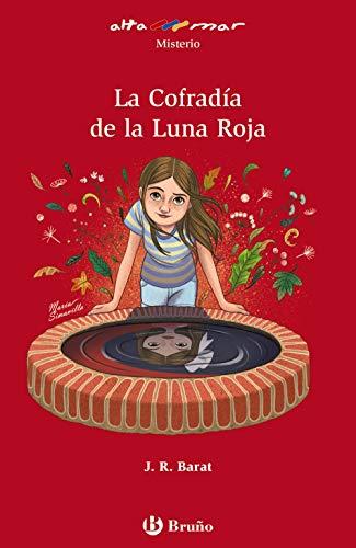 La Cofradía de la Luna Roja (Castellano - A PARTIR DE 12 AÑOS - ALTAMAR)
