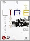 Lire. Littérature, histoire, cultures, images. Per le Scuole superiori. Con CD-ROM. Con espansione online [Lingua francese]: Vol. 2