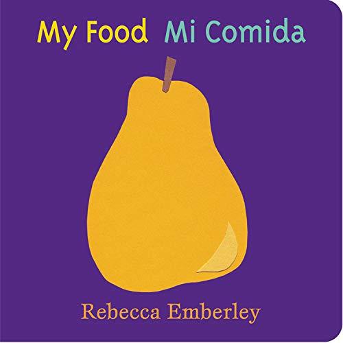 My Food / Mi Comida (English and Spanish Edition)