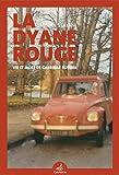 La Dyane rouge - Vie et mort de Gabrielle Russier