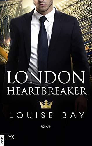 London Heartbreaker (Kings of London Reihe 4) (German Edition)
