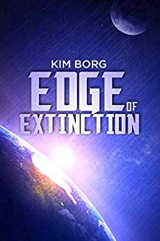 Edge of Extinction by [Kim Borg]