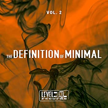 The Definition Of Minimal, Vol. 2