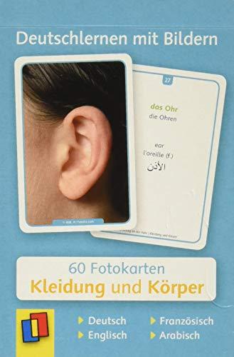 Deutschlernen mit Bildern: Kleidung und Körper: 60 Fotokarten auf Deutsch, Englisch, Französisch und Arabisch