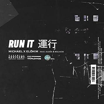 Run It (feat. Elizée, Malachi)
