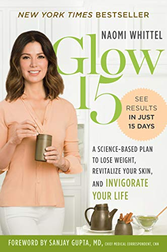 41RaDtldiCL - Glow15: A Science-Based Plan to Lose Weight, Revitalize Your Skin, and Invigorate Your Life