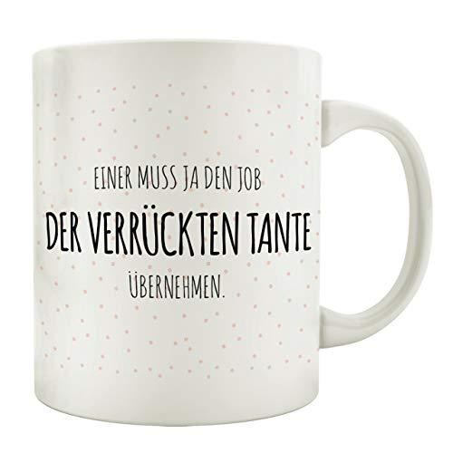 Interluxe Tasse Kaffeebecher Einer MUSS JA DEN Job DER VERRÜCKTEN Tante ÜBERNEHMEN Kaffeetasse mit Spruch