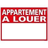 Panneau - Appartement A Louer avec œillets aux 4 coins - Plastique rigide AKILUX 3,5mm- Dimensions 700 x 500 mm - Protection Anti-UV