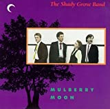 Mulberry Moon -- Original and Traditional Bluegrass by Shady Grove Band