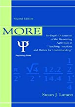 More Teaching Fractions and Ratios for Understanding: In-Depth Discussion and Reasoning Activities (Volume 1)