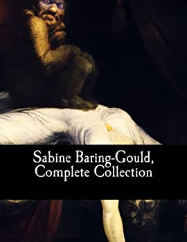 Sabine Baring-Gould Complete Collection