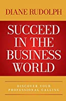 Succeed in the Business World