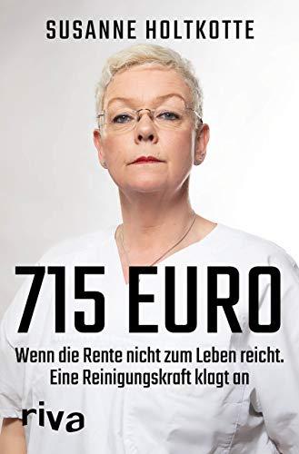 715 Euro: Wenn die Rente nicht zum Leben reicht. Eine Reinigungskraft klagt an
