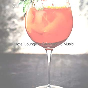 Hotel Lounges - Background Music