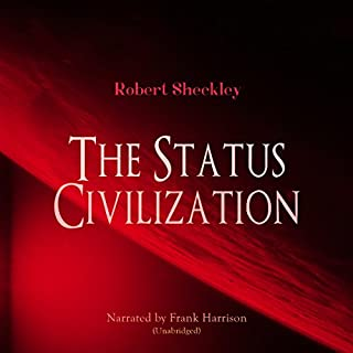 The Status Civilization audiobook cover art