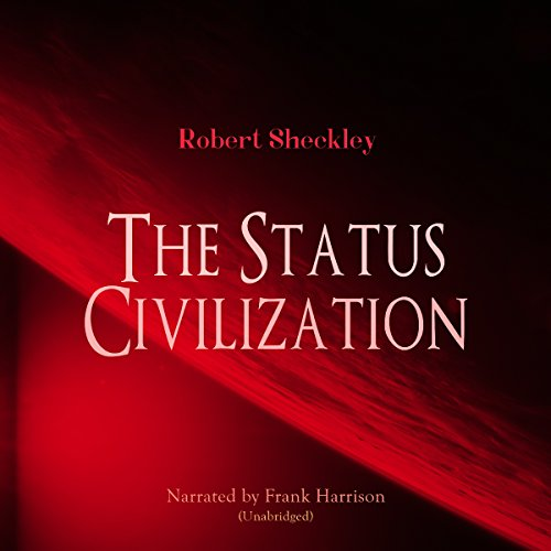 The Status Civilization audiobook cover art