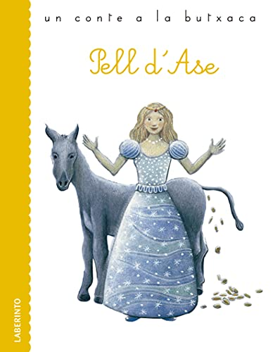Pell d'Ase (Un conte a la butxaca Book 43) (Catalan Edition)
