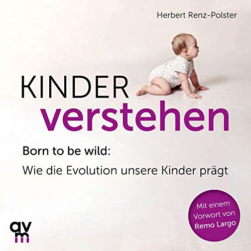 Kinder verstehen Audiobook By Herbert Renz-Polster cover art