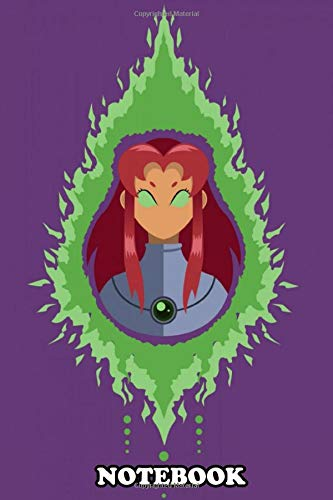 Notebook: Fight Crime With Style Take Starfire Teen Titans Fan , Journal for Writing, College Ruled Size 6' x 9', 110 Pages