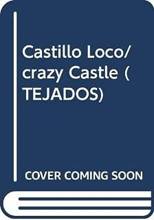 Castillo Loco/crazy Castle (TEJADOS) (Spanish Edition)