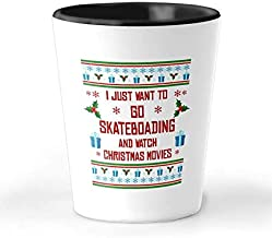 I Just Want To Go Skateboarding 1.5 oz Shot Glass - Unique Christmas Ceramic Cup And Present For Sports Fans - Perfect Xmas Surprise Gift For Men, Women, Boys And Girls