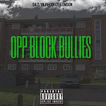 Opp Block Bullies