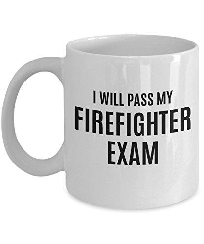 Firefighter Exam Motivation Mug - Perfectly...