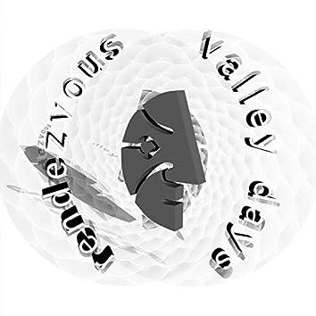 Rendezvous / Valley Days