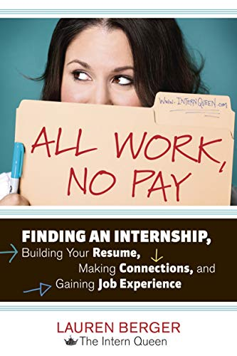 All Work, No Pay: Finding an Internship