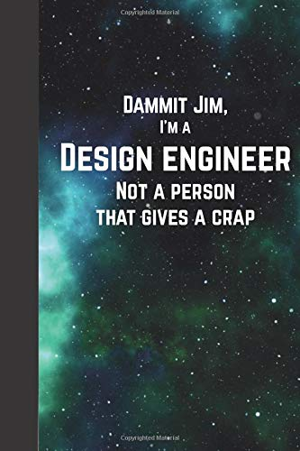 Dammit Jim, I'm a design engineer, not a person that gives a crap: 6x9