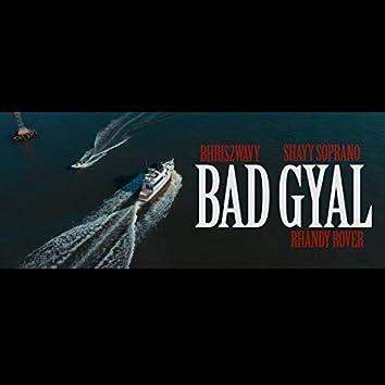 Bad Gyal (feat. Shayy Soprano & Rhandy Rover)