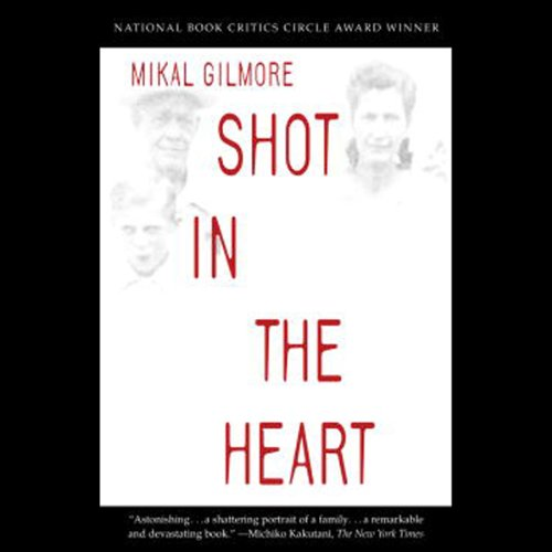 Shot in the Heart audiobook cover art