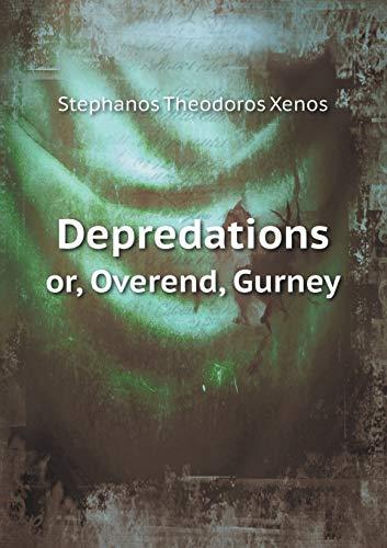 Depredations Or, Overend, Gurney