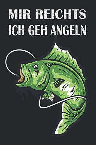 Mir reichts ich geh Angeln: Fliegenfischen Notizbuch Angler - Tolles liniertes Angler Notizbuch - 120 linierte Seiten um, Ideen und Gedanken festzuhalten   ca. DINA5   Geschenk für Barsch Angler