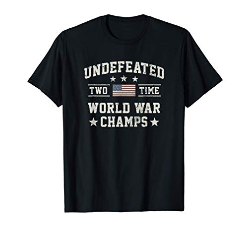 Undefeated Two-Time World War Champs USA T-Shirt