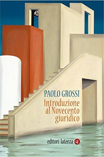Introduzione al Novecento giuridico (Manuali Laterza Vol. 322)