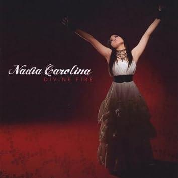 Nadia Carolina - Divine Fire