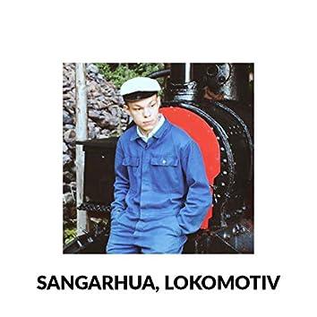 Sangarhua, Lokomotiv